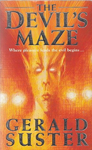 The Devil's Maze By Gerald Suster