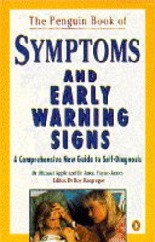 The Penguin Book of Symptoms and Early Warning Signs By Dr. Michael Apple