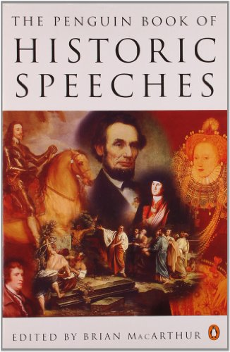 The Penguin Book of Historic Speeches By Edited by Brian MacArthur