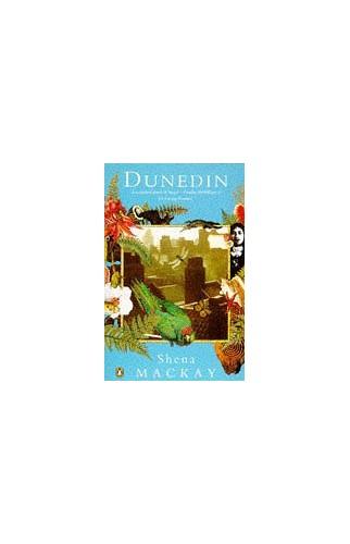 Dunedin By Shena Mackay