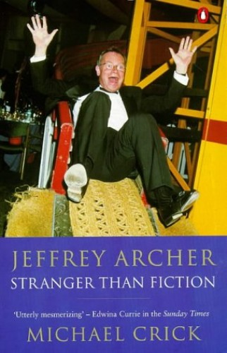 Jeffrey Archer By Michael Crick