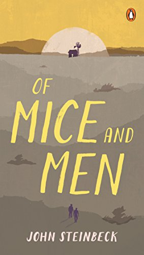 the eternal bond of geogrie and lennie in of mice and men by john steinbeck