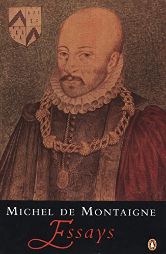 Essays (Penguin Classics) By Michel Montaigne