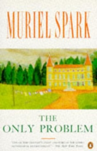 The Only Problem By Muriel Spark