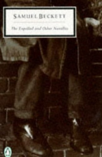 The Expelled And Other Novellas By Samuel Beckett