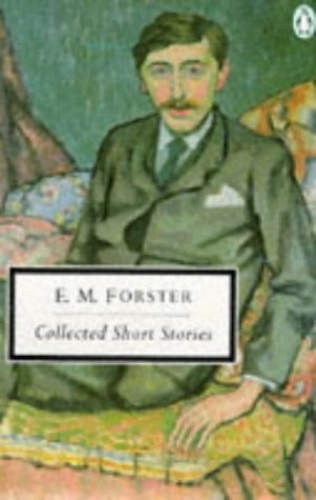 Collected Short Stories By E. M. Forster