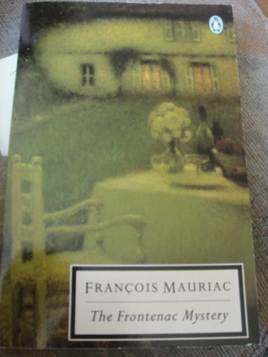 The Frontenac Mystery By Francois Mauriac