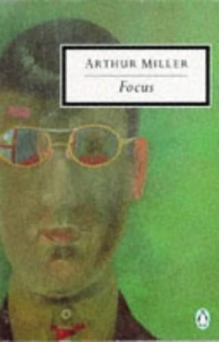 Focus By Arthur Miller