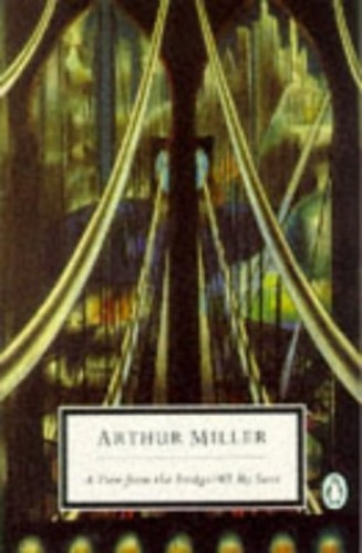A View from the Bridge: AND All My Sons by Arthur Miller
