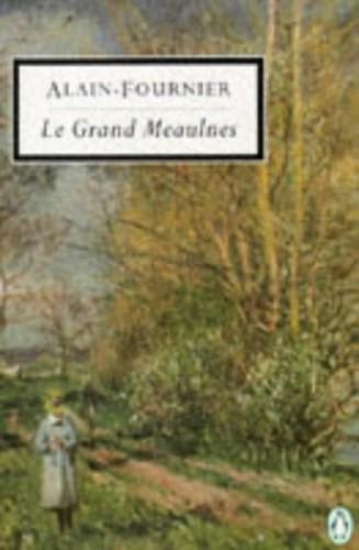 Le Grand Meaulnes By Alain- Fournier