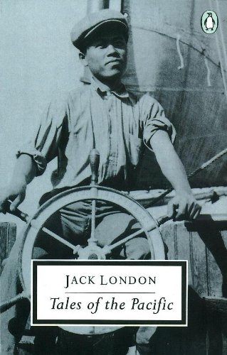 Tales of the Pacific By Jack London