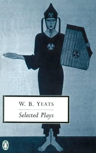 Selected Plays By William Yeats