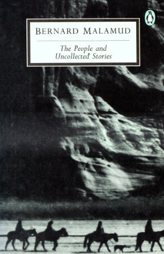 People and Uncollected Short Stories By Bernard Malamud