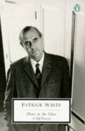 Flaws in the Glass By Patrick White