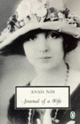 Journal of a Wife By Anais Nin
