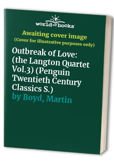 Outbreak of Love By Martin Boyd