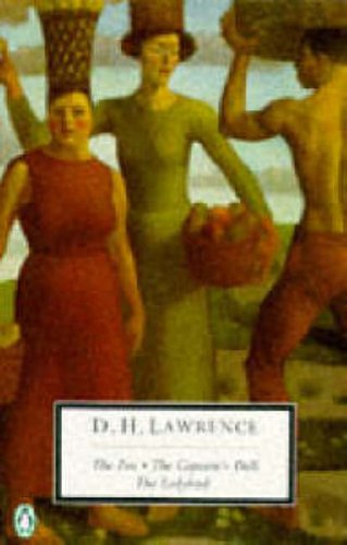 The Fox / The Captain's Doll / The Ladybird By D. H. Lawrence