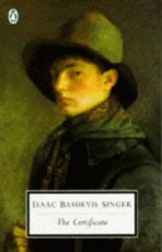 The Certificate By Isaac Bashevis Singer