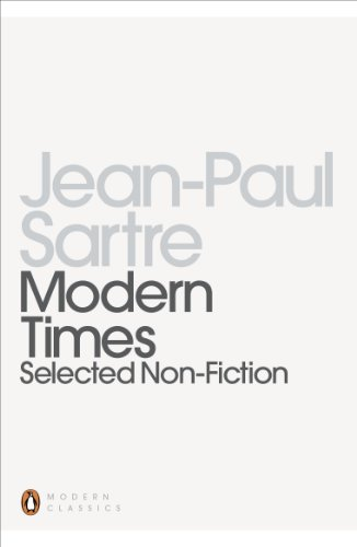 Modern Times: Selected Non-fiction (Penguin Modern Classics) By Jean-Paul Sartre