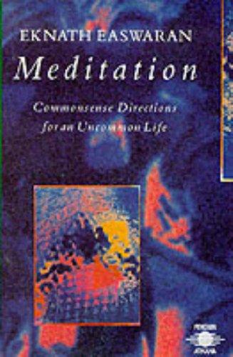 Meditation By Eknath Easwaran