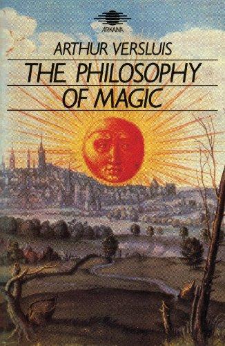 The Philosophy of Magic By Arthur Versluis (Michigan State University)