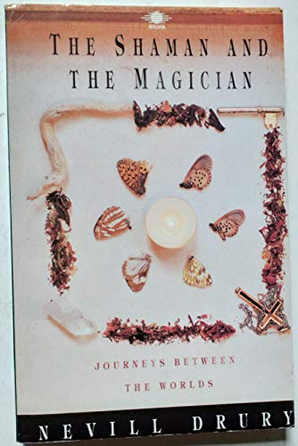 Shaman and the Magician By Nevill Drury