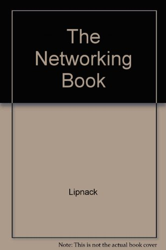 The Networking Book By Jessica Lipnack