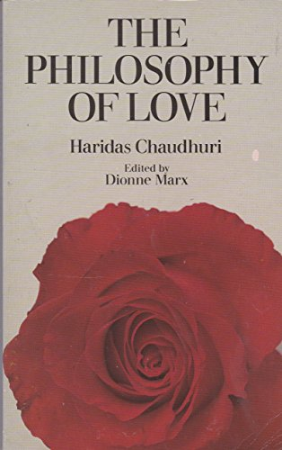 The Philosophy of Love By Haridas Chaudhuri