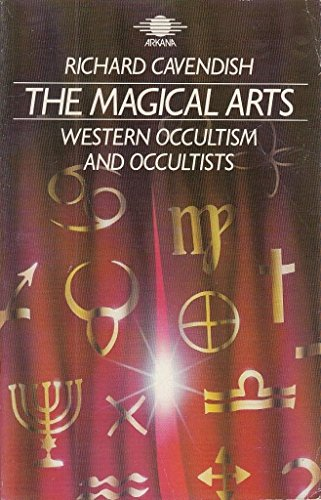 The Magical Arts By Richard Cavendish