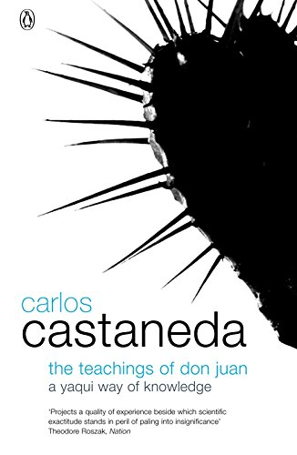 Teachings of Don Juan By Carlos Castaneda