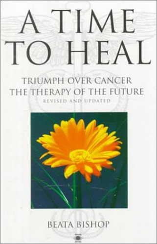 A Time to Heal By Beata Bishop