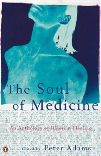 The Soul of Medicine By Peter Adams