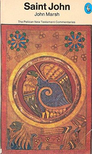 The Gospel of St.John By John Marsh