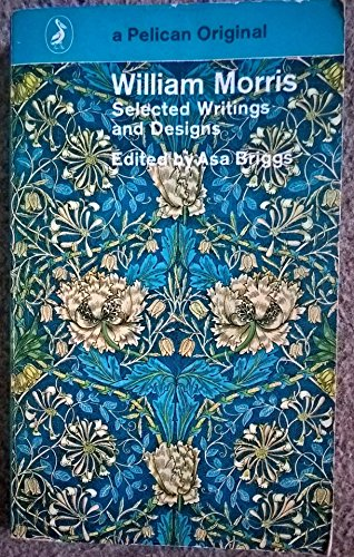 Selected Writings and Designs (Pelican S.)