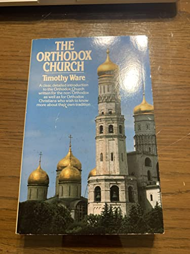 The Orthodox Church By Kallistos Ware, of Diokleia
