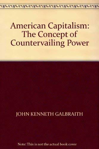 American Capitalism By John Kenneth Galbraith