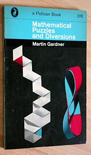 Mathematical Puzzles and Diversions By Martin Gardner