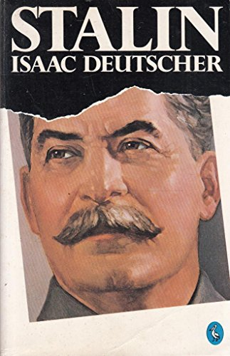 Stalin: A Political Biography (Political Leaders of 20th Century) By Isaac Deutscher