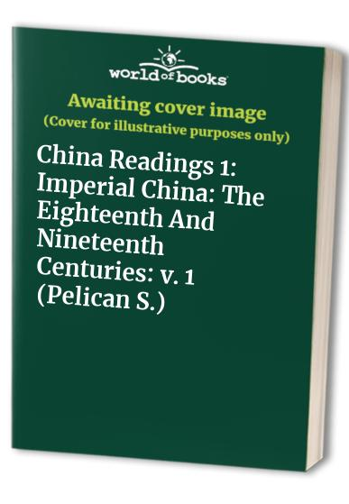 China Readings By Volume editor Franz Schurmann