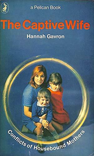 The Captive Wife By Hannah Gavron