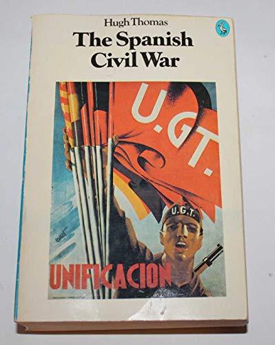 The Spanish Civil War (Pelican) By Hugh Thomas