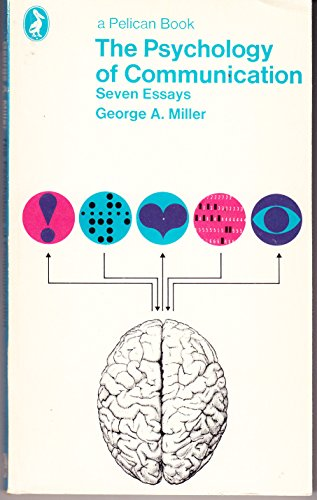 The Psychology of Communication By George A. Miller