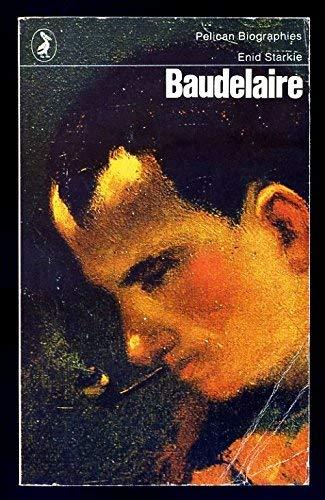 Baudelaire By Enid Starkie