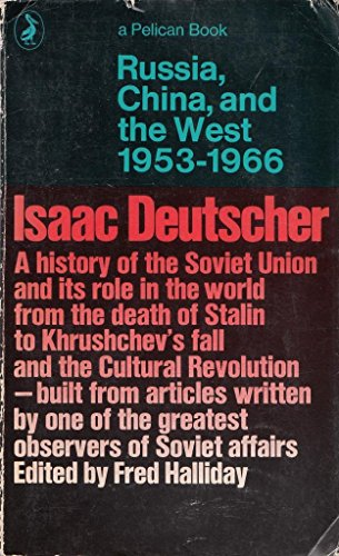 Russia, China And the West 1953-1966 By Fred Halliday