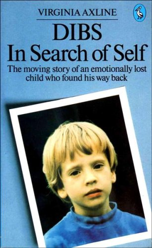 Dibs: In Search of Self by Virginia M. Axline