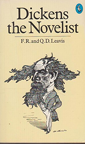 Dickens the Novelist By Q.D. Leavis