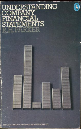 Understanding Company Financial Statements By R.H. Parker
