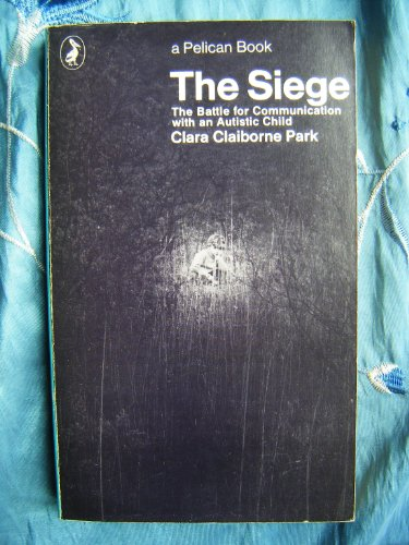 The Siege By Clara Claiborne Park
