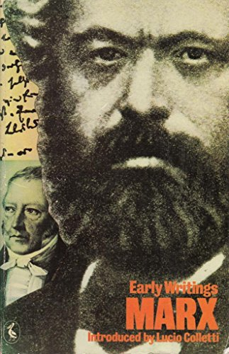 Early Writings By Intro. Lucio Colletti Karl Marx