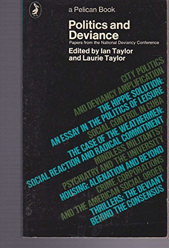 Politics and Deviance By Ian Taylor